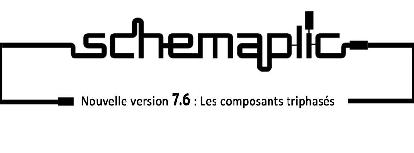 Nouvelle version Schémaplic 7.6 !